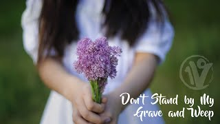 Do Not Stand at My Grave and Weep   A song of hope by One Voice Children's Choir
