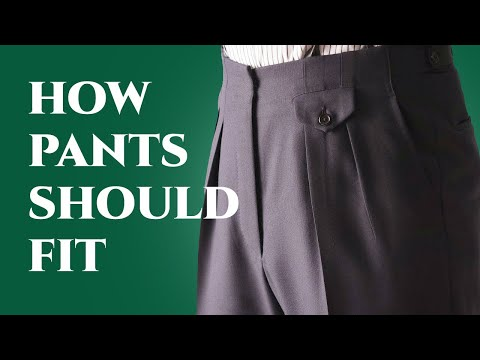 How Pants Should Fit - Ultimate Guide To Mens Dress & Suit T