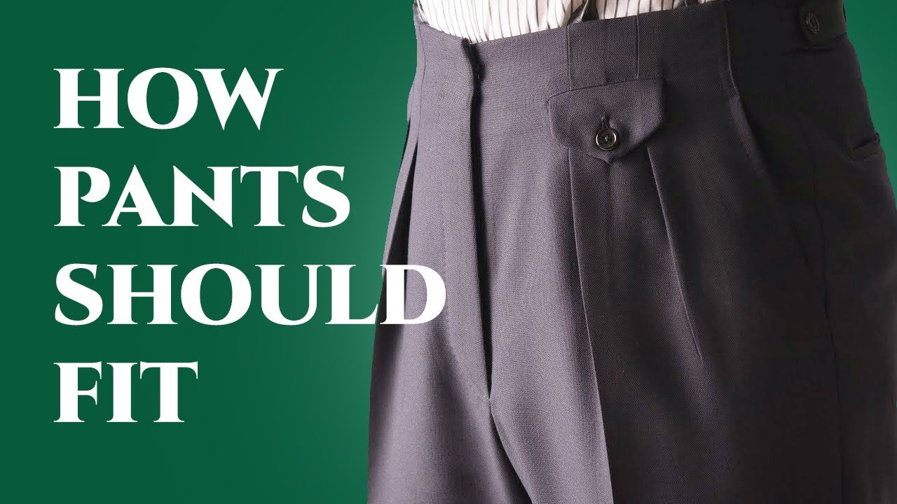 7d0564d7 How Pants Should Fit - Ultimate Guide To Mens Dress & Suit Trousers ...