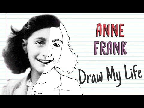 ANNE FRANK | Draw My Life