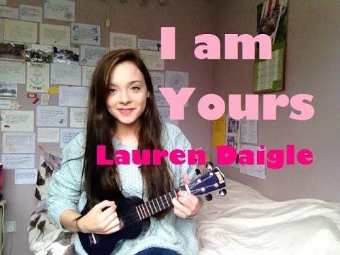 I Am Yours Lauren Daigle Ukulele Cover Youtube