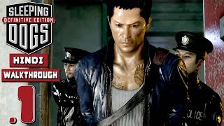 "SLEEPING DOGS: Definitive Edition - Hindi Part 1 ""The Beginning"" (PS4 Pro)"