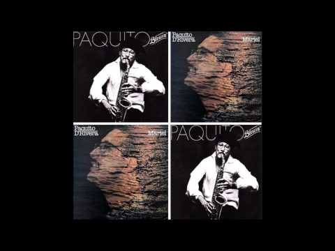 PAQUITO D' RIVERA: Blowin' / Mariel. (Álbumes).