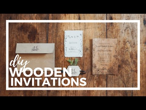 WOOD INVITATIONS?! DIY Suite Tutorial