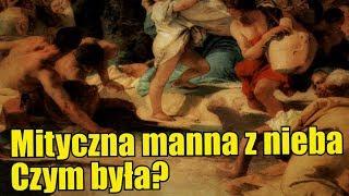Mityczna manna z nieba - skąd się wzięła?