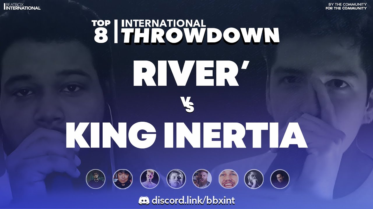 KING INERTIA 🇺🇸 vs RIVER' 🇫🇷 | Top 8 | International Throwdown