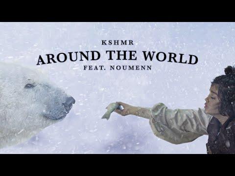 KSHMR ft. NOUMENN - Around The World