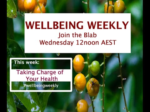 Wellbeing Weekly: Taking Charge of Your Health