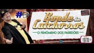 Bonde dos Catchorros - Manda pras cadelas