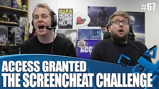 Access Granted: The Screencheat Challenge