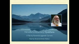 Nirodha's Adversary: Vyutthana
