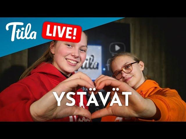 Ttila LIVE: Ystävät (12.2.2019)