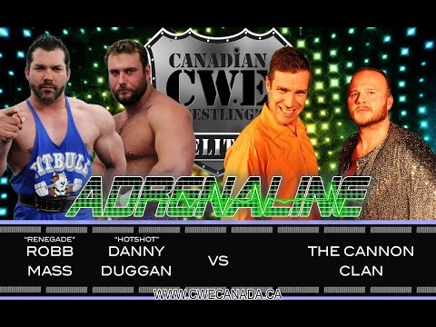 CWE Adrenaline episode 19 Ft. DANNY DUGGAN & ROB MASS vs. KEVIN CANNON & ROB STARDOM