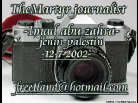 The martyer journalist-Imad Abu zahra