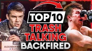 10 Times Trash Talking BACKFIRED in the UFC