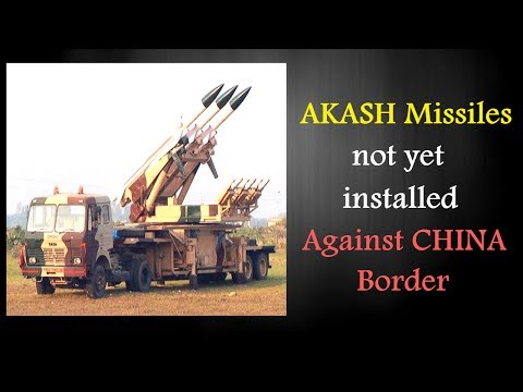 Akash missiles, aimed at taking-down Chinese fighters in eastern sector, not installed: CAG
