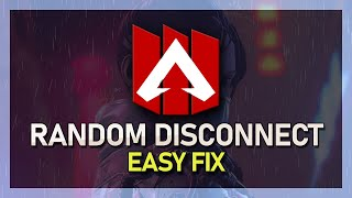 Apex Legends - How To Fix Random Disconnect (While Playing & In Main Menu)