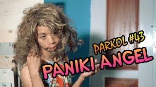 Video PANIKI ANGEL ( Parkol #43 ) download MP3, 3GP, MP4, WEBM, AVI, FLV September 2019