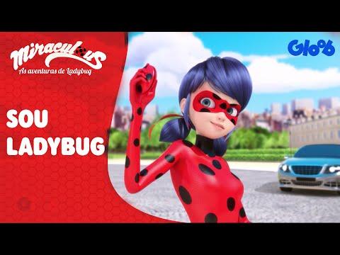 Miraculous: As Aventuras de Ladybug | 'Sou Ladybug' Música Completa | Gloob