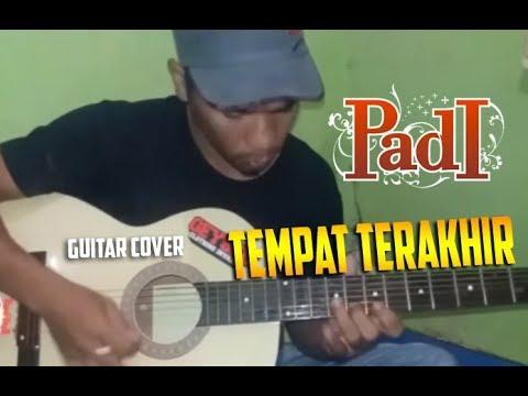 Padi - Tempat Terakhir  (Gitar cover)