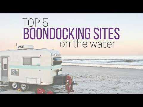 Top 5 Boondocking Sites on the Water 🏖 🏕 💯 Best Free Camping in America 👍 Full Time RV Living