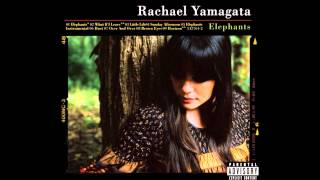 [FULL ALBUM] Rachael Yamagata - Elephants... Teeth Sinking Into Heart