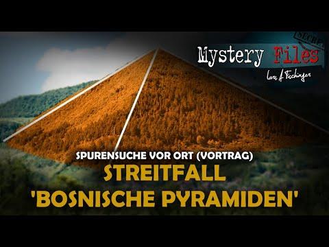 Streitfall Bosnische Pyramiden - Auf Spurensuche vor Ort (Vortrag 2019)