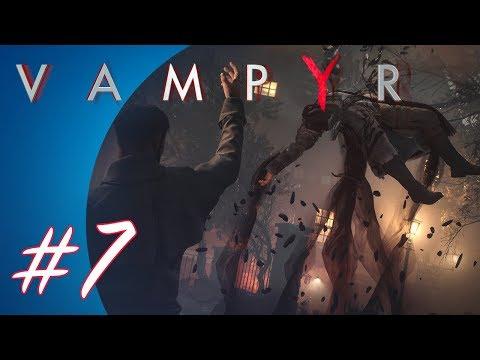 Vampyr #7 (PS4 Pro Gameplay)