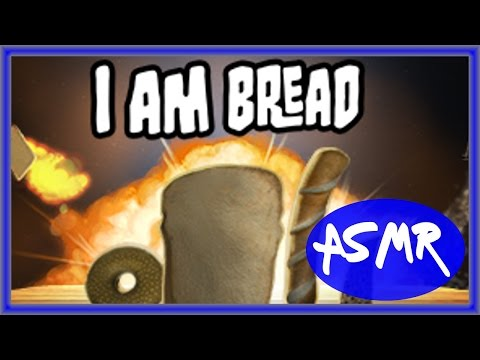 ASMR I Am Bread (Whispered)