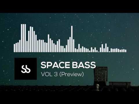 Space Bass VOL 3 (Mini Mix) (Bass / Trap / Dubstep)