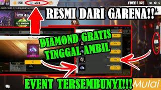 RESMI DARI GARENA!!! DAPAT DIAMOND GRATIS TIAP HARI EVENT TERSEMBUNYI FREE FIRE