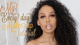 MY EVERY DAY MAKE UP TUTORIAL