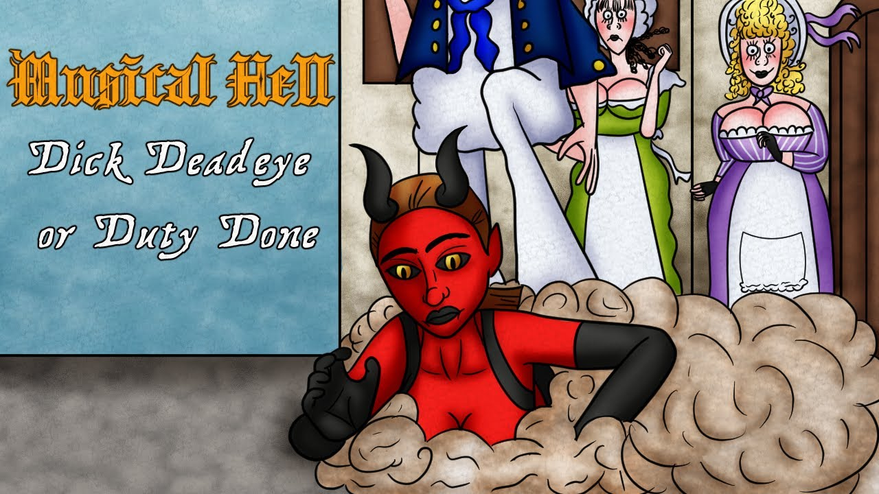 Dick Deadeye, or Duty Done (Musical Hell Review #95)