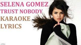 CASHMERE CAT TRUST NOBODY (feat. SELENA GOMEZ TORY LANEZ) KARAOKE COVER LYRICS