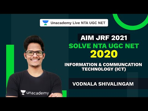 Solve NTA UGC NET | 2020  | AIM JRF 2021 | Information & Communcation Technology (ICT) | Vodnala