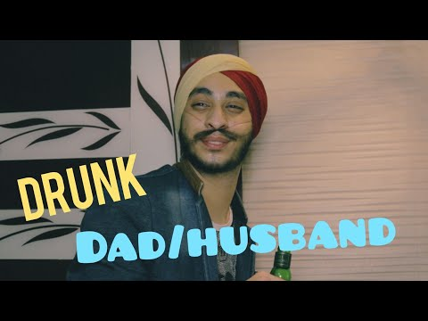 DRUNK DAD/HUSBAND || JAIGOGILL