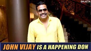 John Vijay is a happening don