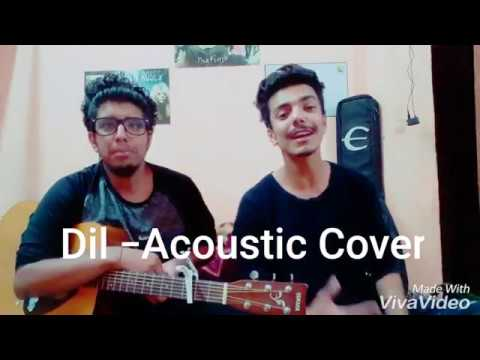 BOHEMIA - Dil Acoustic Cover(Homemade) BY Rajat & Anshu.
