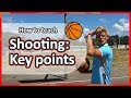 #6. How to teach: Shooting › Key teaching points | Basketball skills in PE