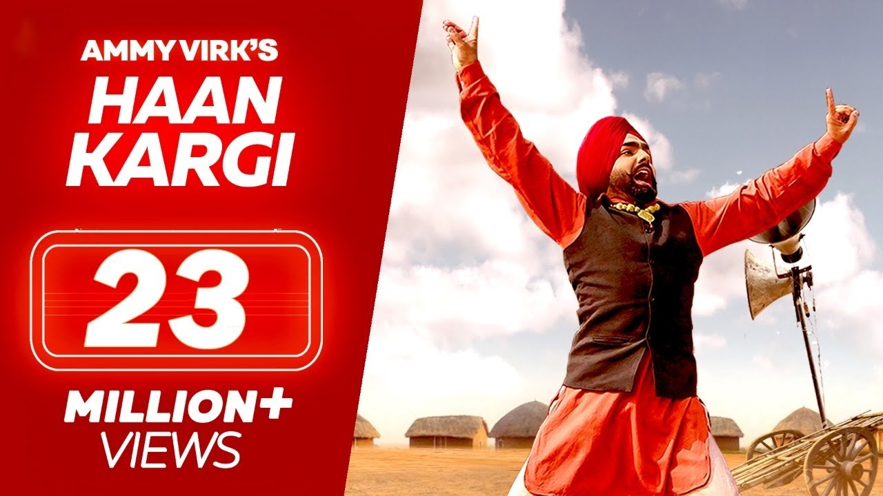 Haan Kargi Ammy Virk new song