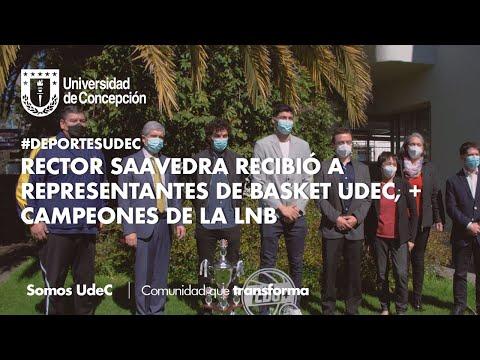 #DeportesUdeC: Rector Saavedra recibió a representantes de Basket UdeC, campeones de la LNB