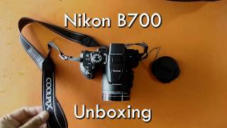 nikon B700  Unboxing  60x optical zoom  DISCOUNT link givn in descriptn  Harshad's Travel Vlogs