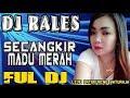 DJ Secangkir Madu Merah - OT Rales Batukuning Baturaja OKU