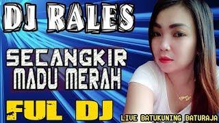 Gambar cover DJ Secangkir Madu Merah - OT Rales Batukuning Baturaja OKU