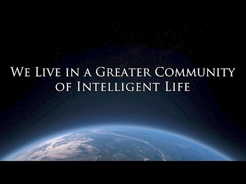 We Live in a Greater Community of Intelligent Life