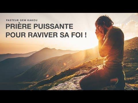 Prière Puissante Pour Raviver Sa Foi !