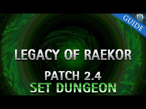 Diablo 3 - Legacy of Raekor Set Dungeon Guide Patch 2.4