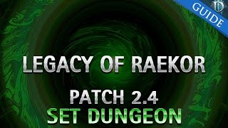 diablo 3 legacy of raekor set dungeon guide patch 2 4