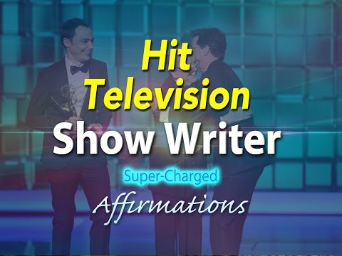 Hit Television Show Writer - Award-Winning Writer - Super-Charged Affirmations