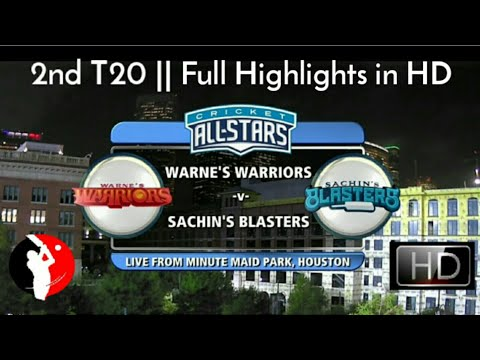 Cricket All Star in America - 2nd T20 || Sachin\'s Blasters Vs Warne\'s Warriors - Full Highlights HD